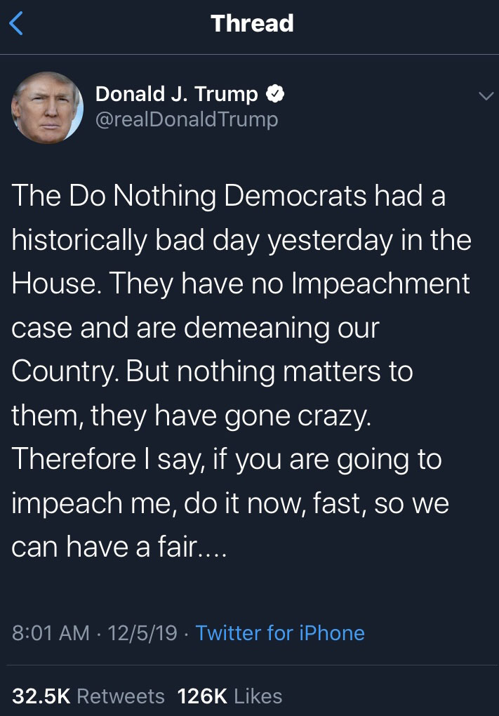 Trump criticized the methods used in the impeachment inquiry via Twitter on December 5th.